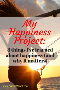 My Happiness Project - 8 things I've learned about happiness