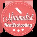 minimalist homeschooling