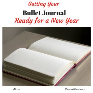 Getting Your Bullet Journal Ready for a New Year