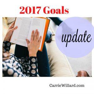 2017 Goals Update @ CarrieWillard.com
