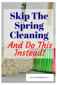 Why to skip the spring cleaning - and what to do instead!