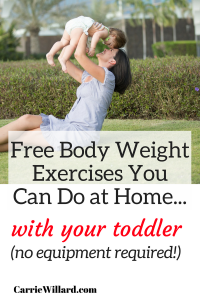 bodyweight exercises to do at home with your toddler